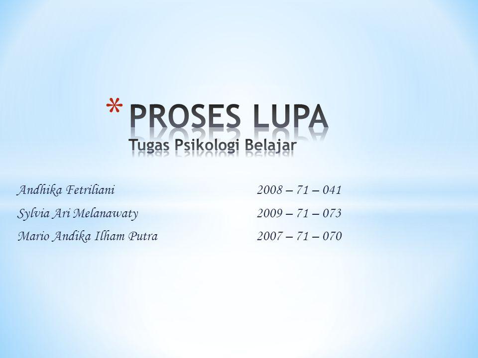 Andhika Fetriliani2008 – 71 – 041 Sylvia Ari Melanawaty2009 – 71 – 073 Mario Andika Ilham Putra 2007 – 71 – 070