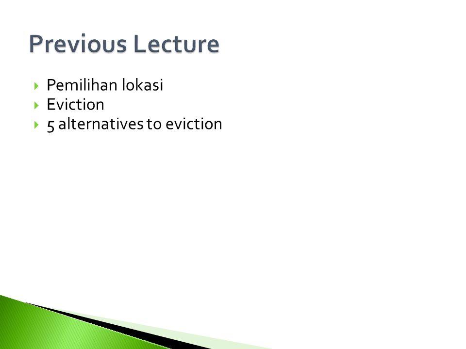  Pemilihan lokasi  Eviction  5 alternatives to eviction 4
