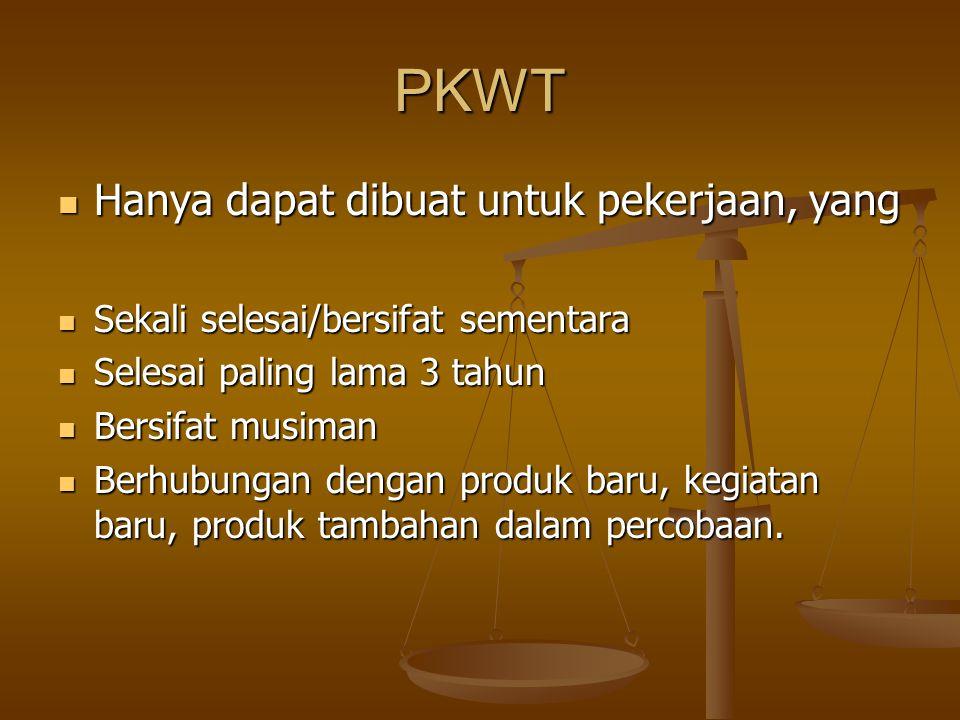 PKWT perpanjangan - pembaruan Perpanjangan: Dapat diperpanjang 1 kali untuk jangka waktu paling lama 1 tahun.