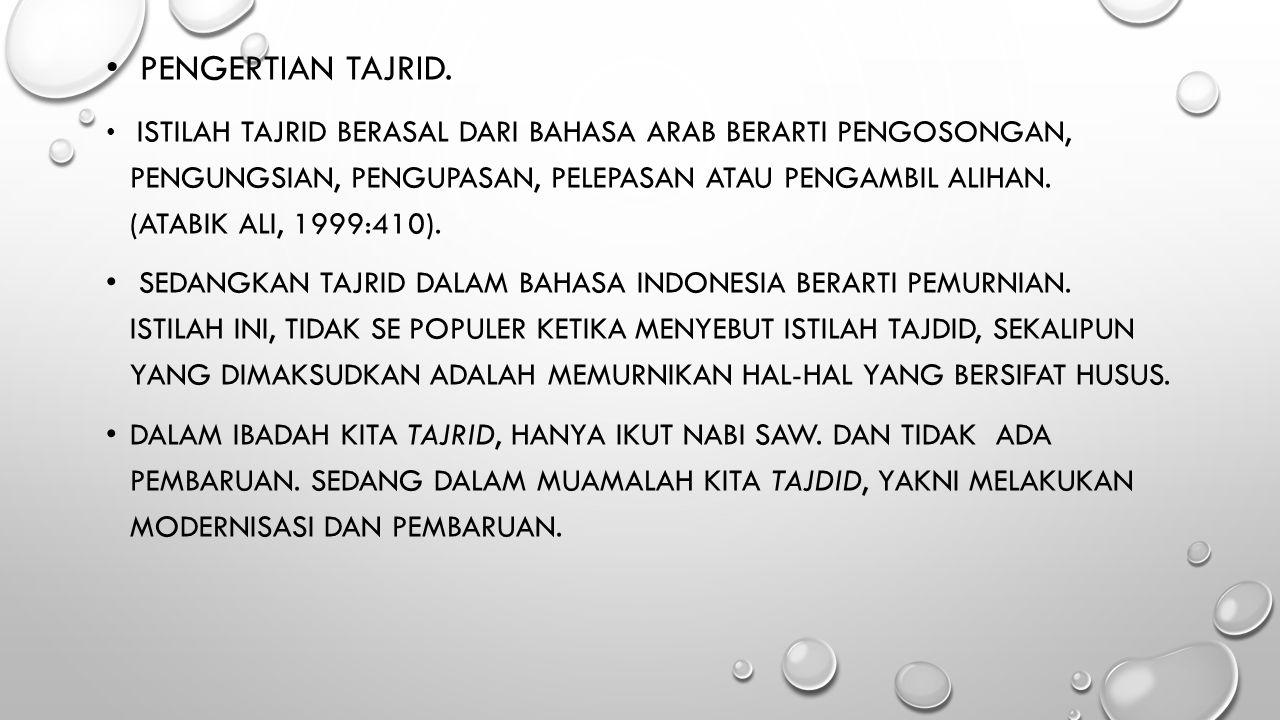 MODEL-MODEL TAJRID DAN TAJDID MUHAMMADIYAH 1.MODEL-MODEL TAJRID MUHAMMADIYAH.