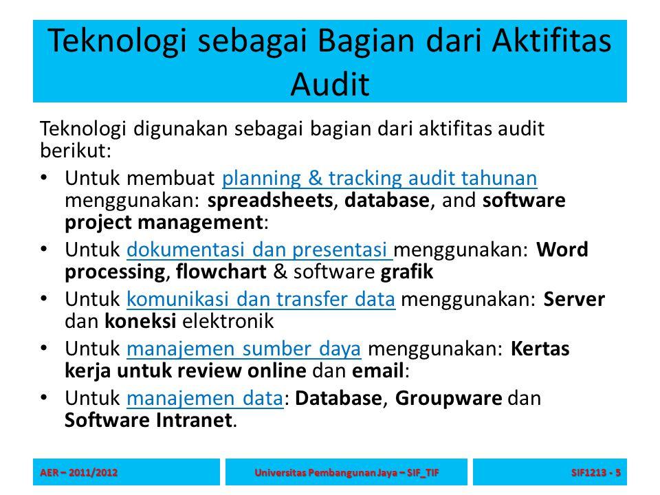 Planning dan Tracking Tugas-tugas dalam planning & tracking terdiri dari: Pengkajian resiko (Risk assessment), Persiapan penjadwalan/skedul audit, Persiapan penjadwalan/skedul tracking, Persiapan budget.