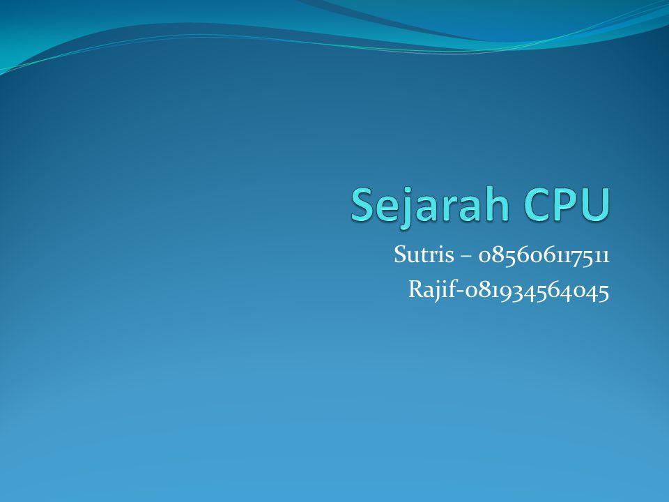 Sutris – 085606117511 Rajif-081934564045