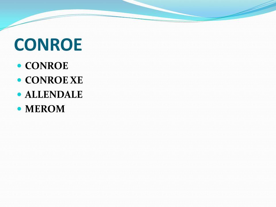 CONROE CONROE XE ALLENDALE MEROM