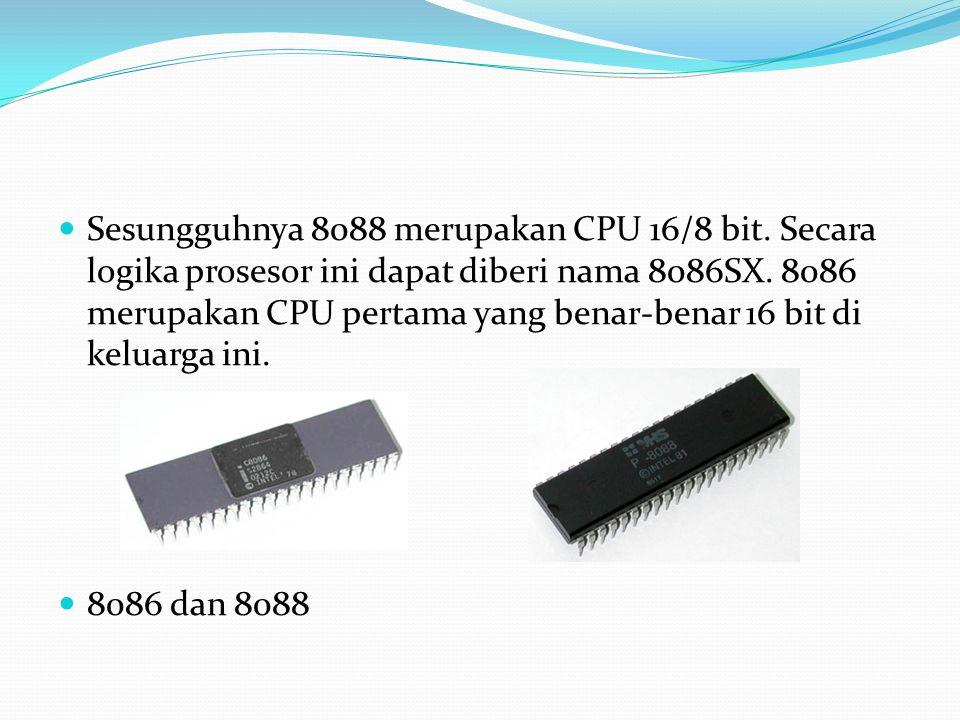 Sesungguhnya 8088 merupakan CPU 16/8 bit. Secara logika prosesor ini dapat diberi nama 8086SX. 8086 merupakan CPU pertama yang benar-benar 16 bit di k