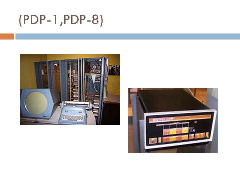 (PDP-1,PDP-8)
