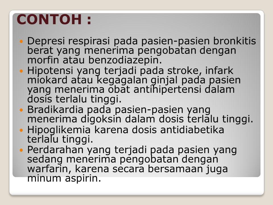 Depresi respirasi pada pasien-pasien bronkitis berat yang menerima pengobatan dengan morfin atau benzodiazepin. Hipotensi yang terjadi pada stroke, in