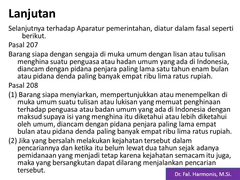 Lanjutan Selanjutnya terhadap Aparatur pemerintahan, diatur dalam fasal seperti berikut.