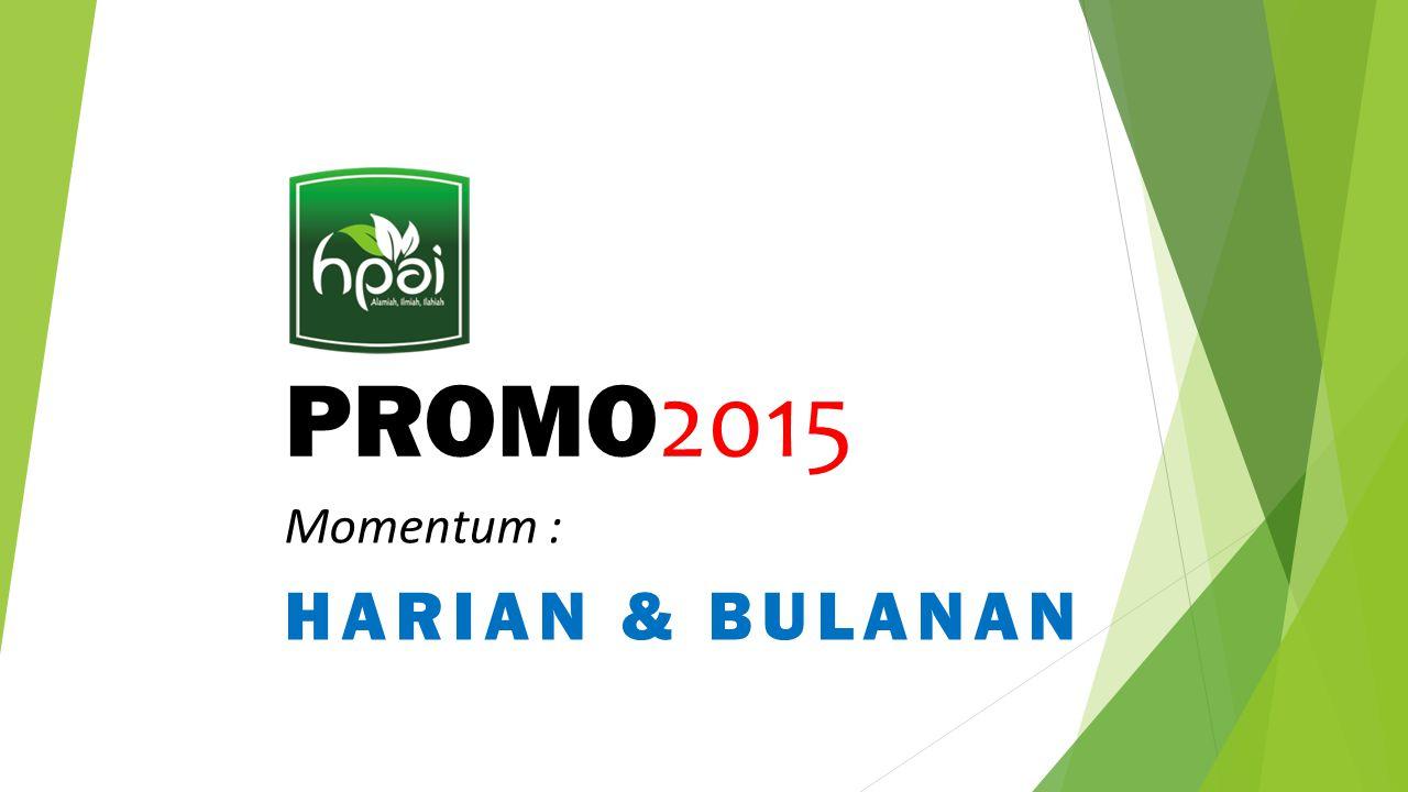 PROMO 2015 Momentum : HARIAN & BULANAN