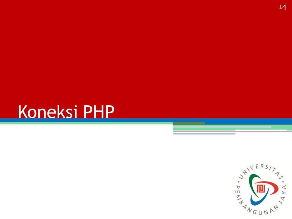 Koneksi PHP 14