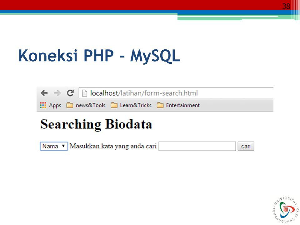 38 Koneksi PHP - MySQL