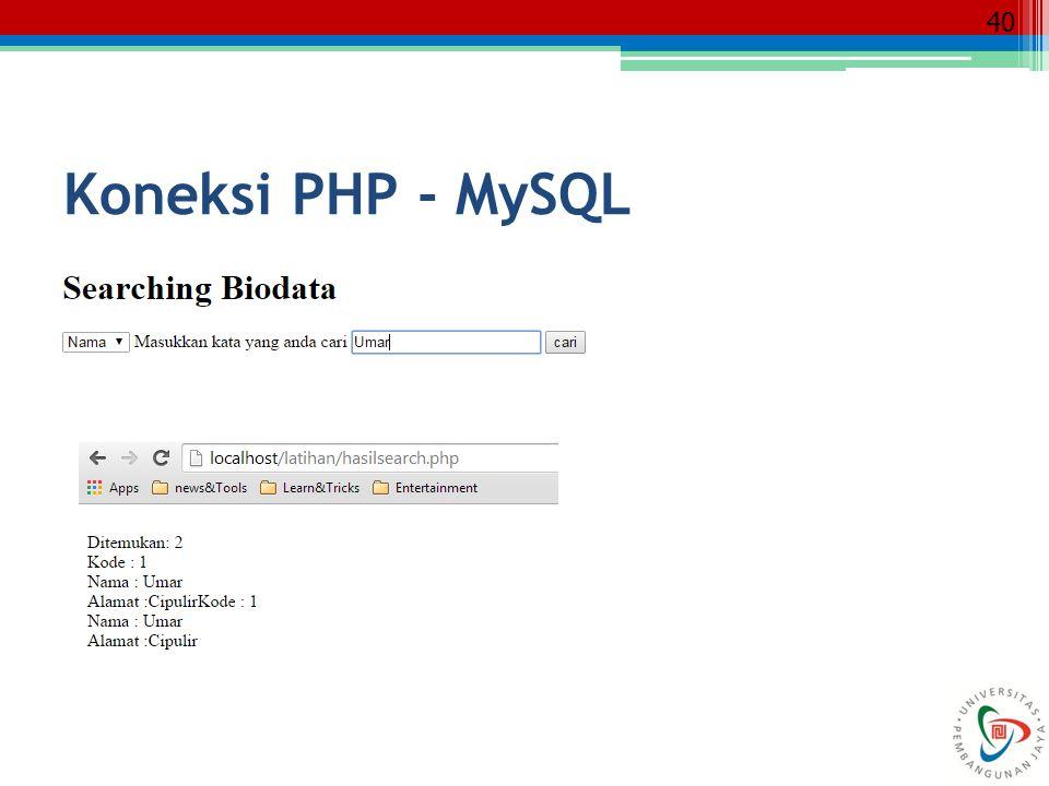 40 Koneksi PHP - MySQL