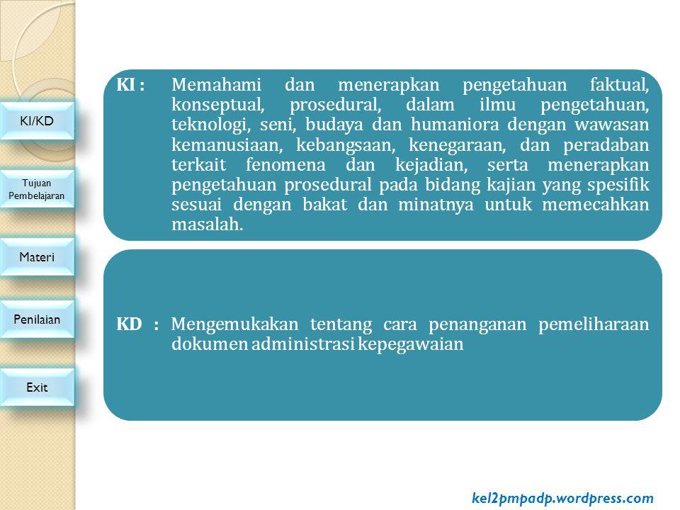 16.Surat keputusan dibidang kepegawaian yang dikeluarkan oleh pejabat yang berwenang.