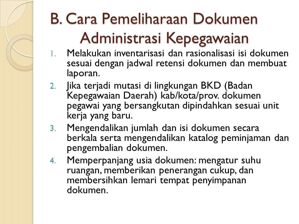 PENILAIAN 1.Yang tidak termasuk dalam dokumen kepegawaian yang bersifat fisik adalah ….