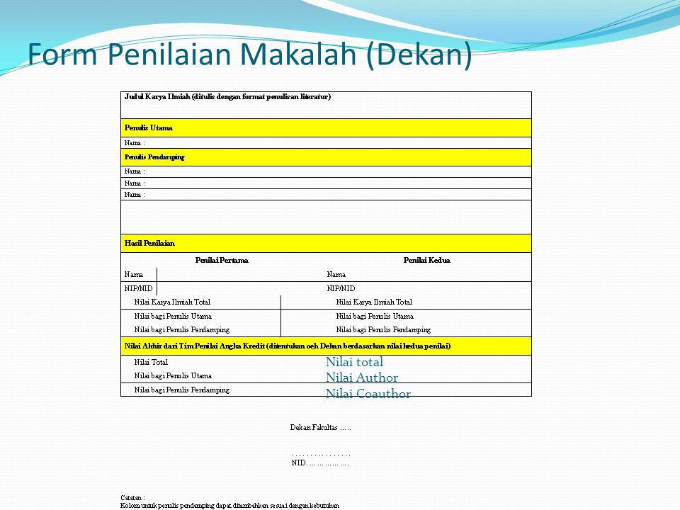 Form Penilaian Makalah (Dekan) Nilai total Nilai Author Nilai Coauthor