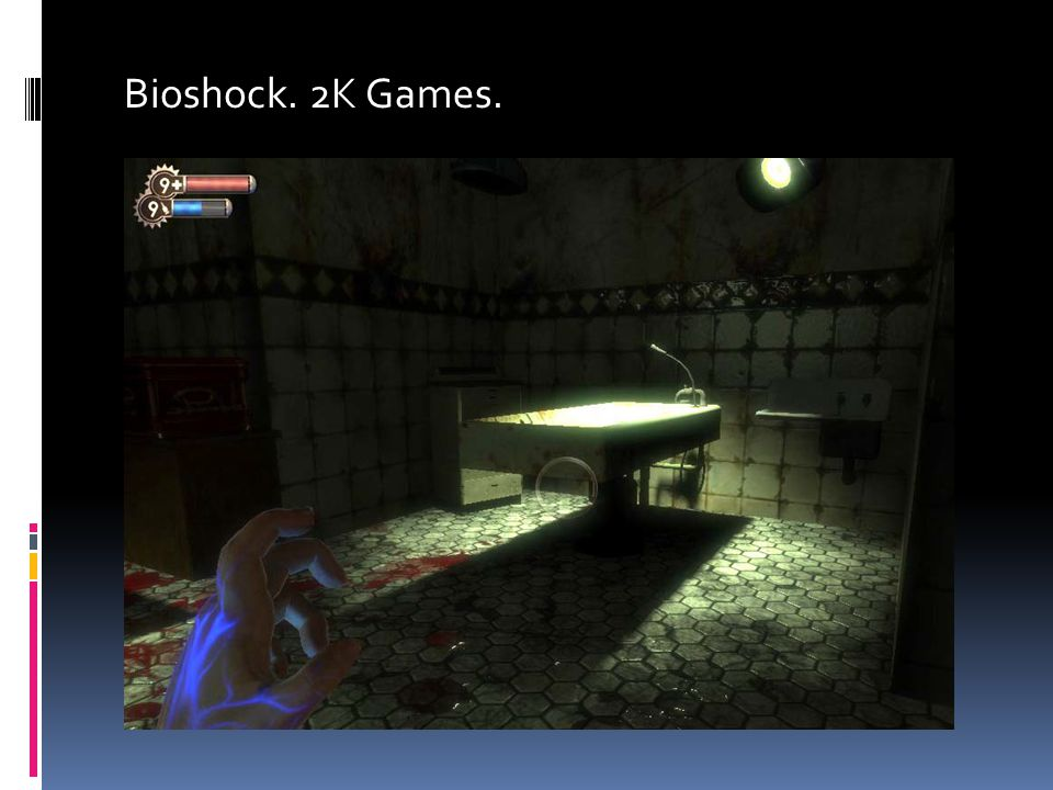 Bioshock. 2K Games.