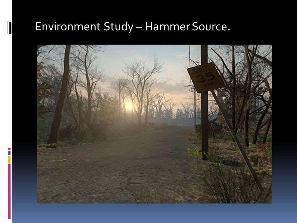 Environment Study – Hammer Source.