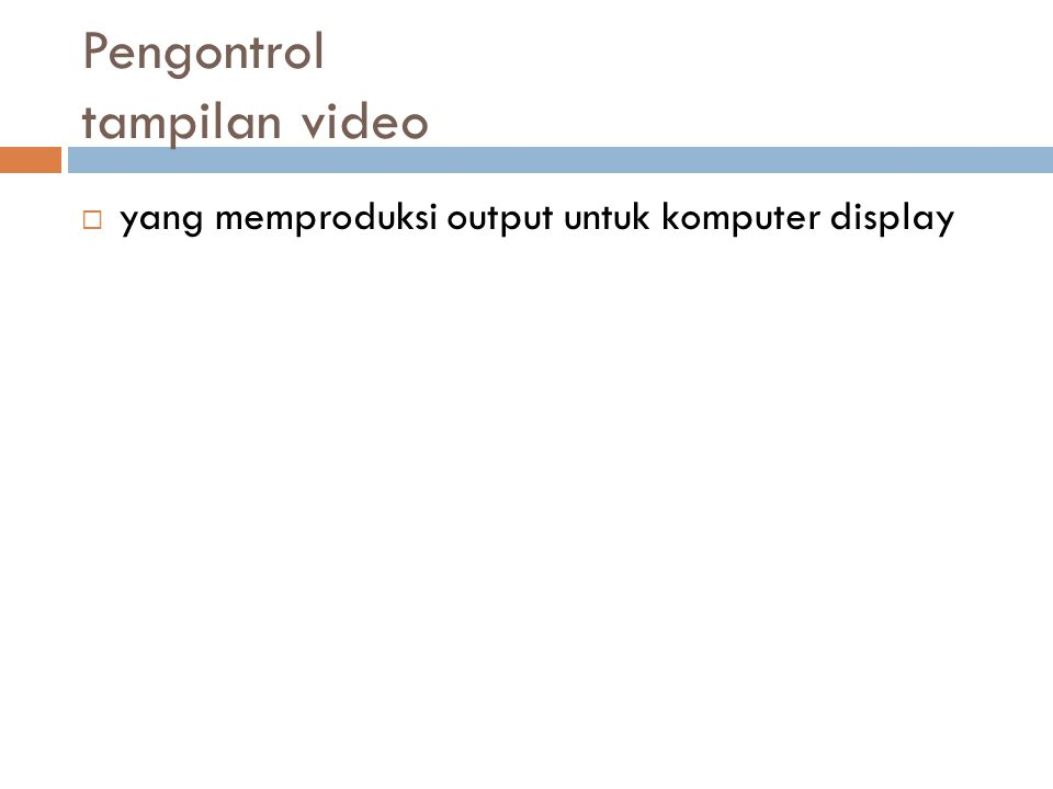 Pengontrol tampilan video  yang memproduksi output untuk komputer display
