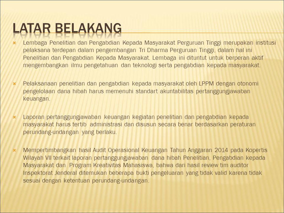  Atas dasar hal tersebut maka pertanggungjawaban keuangan hibah yang dibuat oleh Ketua Peneliti/Pengabdi harus mengacu pada Peraturan Menteri Keuangan (PMK) Republik Indonesia Nomor 53/PMK.02/2014 tanggal 27 Maret 2014 dengan perubahan nomor 57/PMK.02/2015 Tanggal 18 Maret 2015 tentang Standar Biaya Tahun Anggaran 2015.