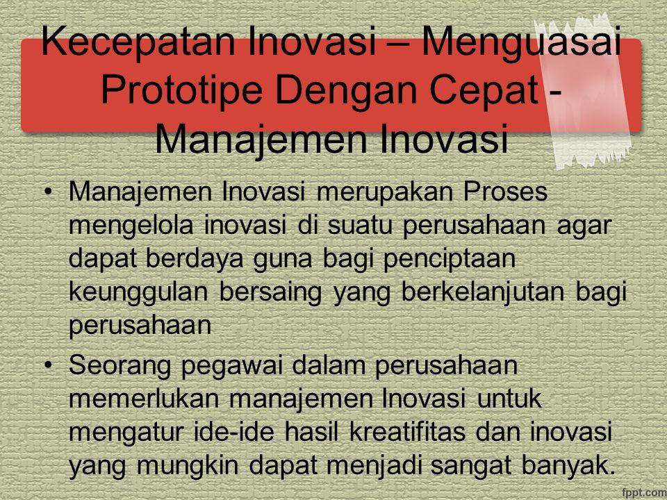 Prototipe merupakan sebuah eksperimen yang bertujuan untuk menentukan apa yang berhasil dan apa yang tidak bekerja.