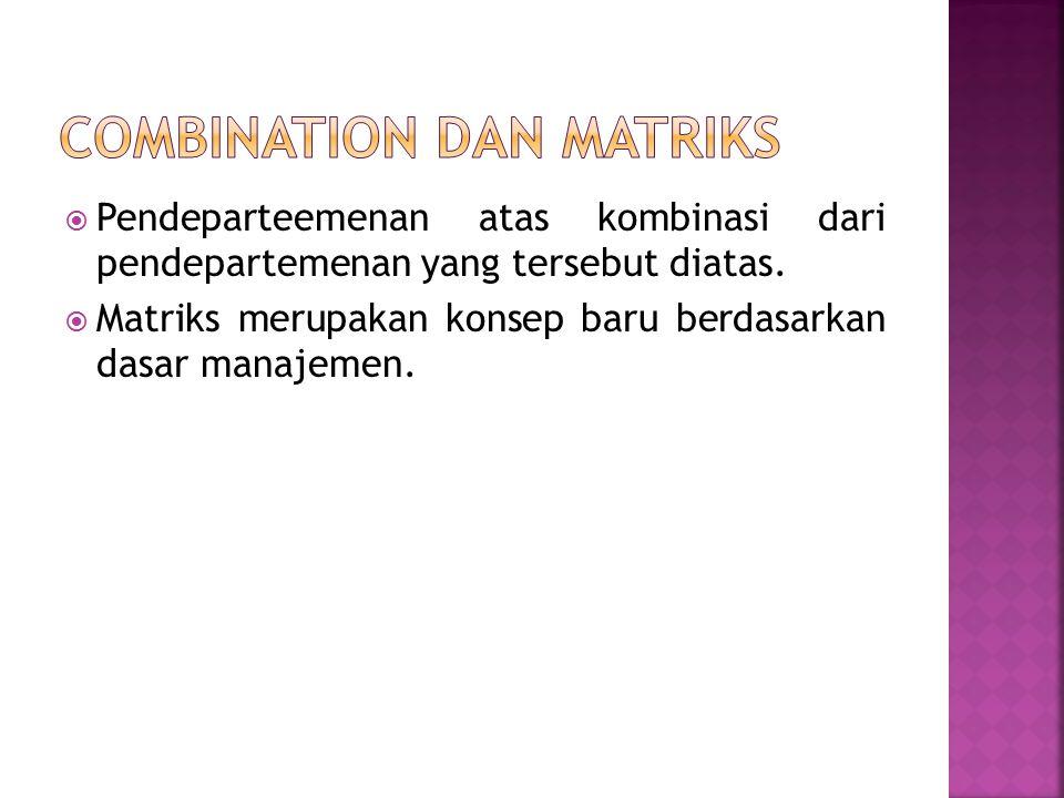  Pendepartemenan didasarkan atas time Dalam Organisasi Perusahaan itu terdapat bagian berdasrkan waktu/shift.