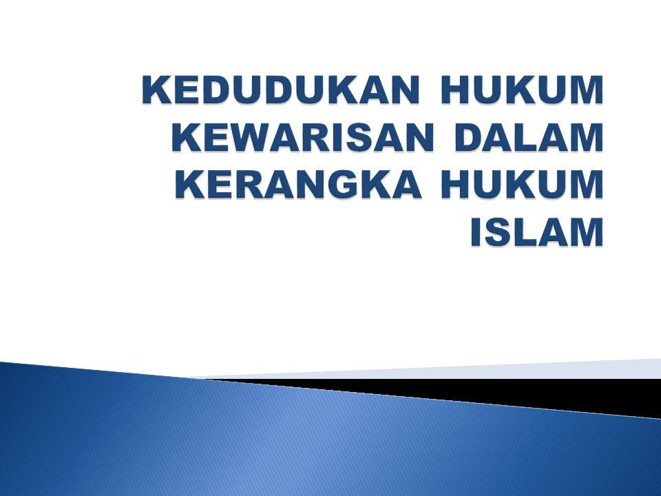  Hukum Islam mengatur beberapa bidang, a.l Hukum Kekeluargaan.