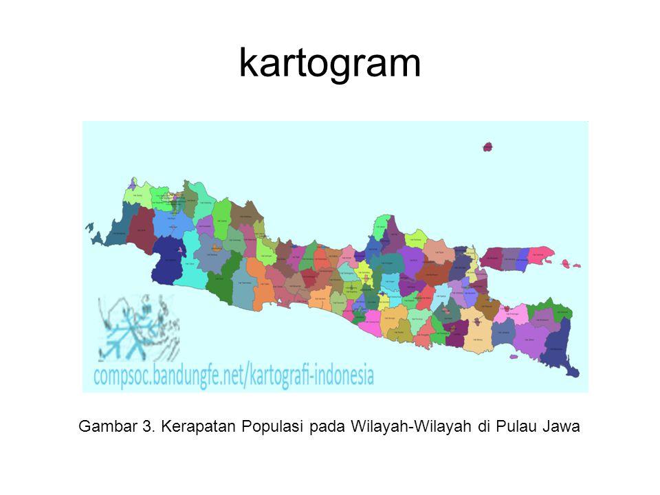 kartogram Gambar 3. Kerapatan Populasi pada Wilayah-Wilayah di Pulau Jawa