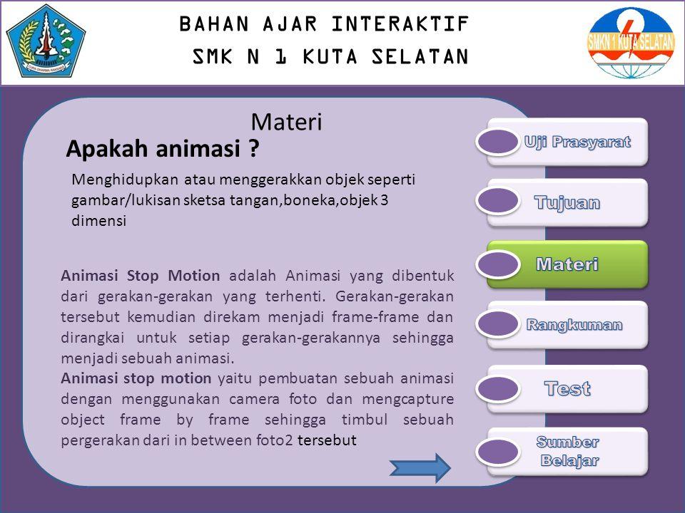 Materi Syarat-syarat ANimasi 1.Menggambar karakter 2.Menggambar Latar belakang dan objek lain 3.Pewarnaan 4.Proses Animasi 5.Penggabungan Animasi 6.Pengisian suara 7.Konversi Animasi After Effect ke VCD 8.Animasi harus mengandung unsur keindahan atau estitika, untuk mencapai unsur tersebut perlu adanya : Kesatuan Keteraturan Keragaman Komunikasi BAHAN AJAR INTERAKTIF SMK N 1 KUTA SELATAN