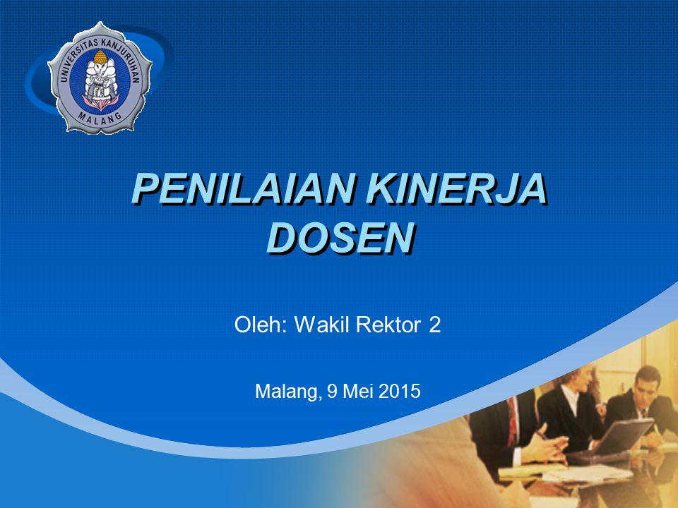 Company LOGO PENILAIAN KINERJA DOSEN Oleh: Wakil Rektor 2 Malang, 9 Mei 2015