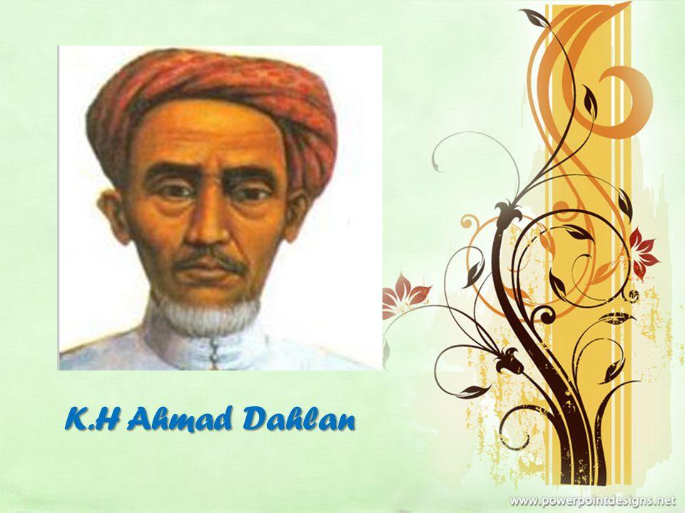 K.H Ahmad Dahlan