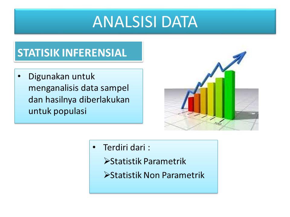 Digunakan untuk menganalisis data sampel dan hasilnya diberlakukan untuk populasi Terdiri dari :  Statistik Parametrik  Statistik Non Parametrik Ter