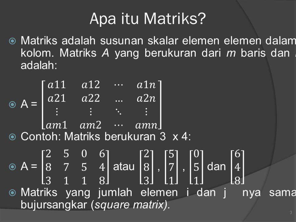 Apa itu Matriks? 3