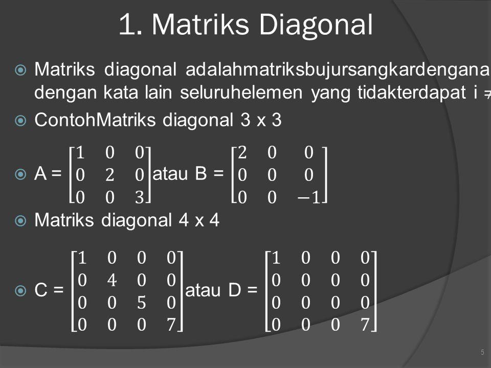 1. Matriks Diagonal 5
