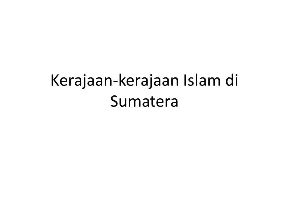 Tugas Pertemuan Selanjutnya… Buatlah peta Sumatra.