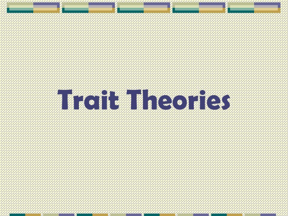 Trait Theories