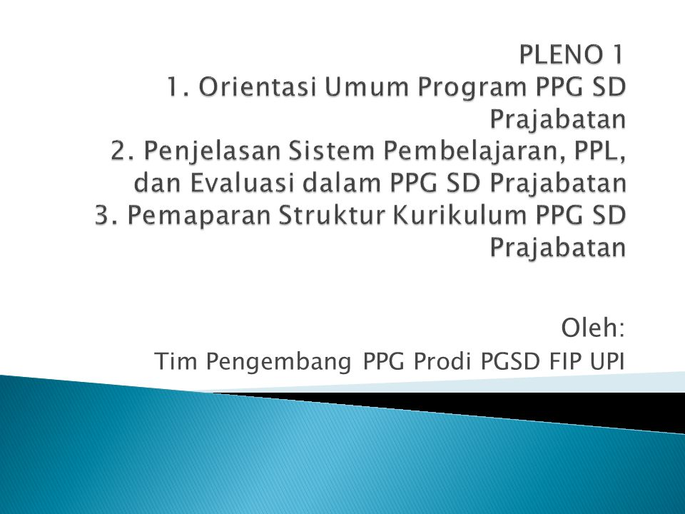 Oleh: Tim Pengembang PPG Prodi PGSD FIP UPI