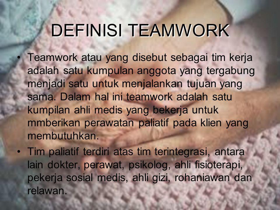 DEFINISI TEAMWORK Teamwork atau yang disebut sebagai tim kerja adalah satu kumpulan anggota yang tergabung menjadi satu untuk menjalankan tujuan yang sama.
