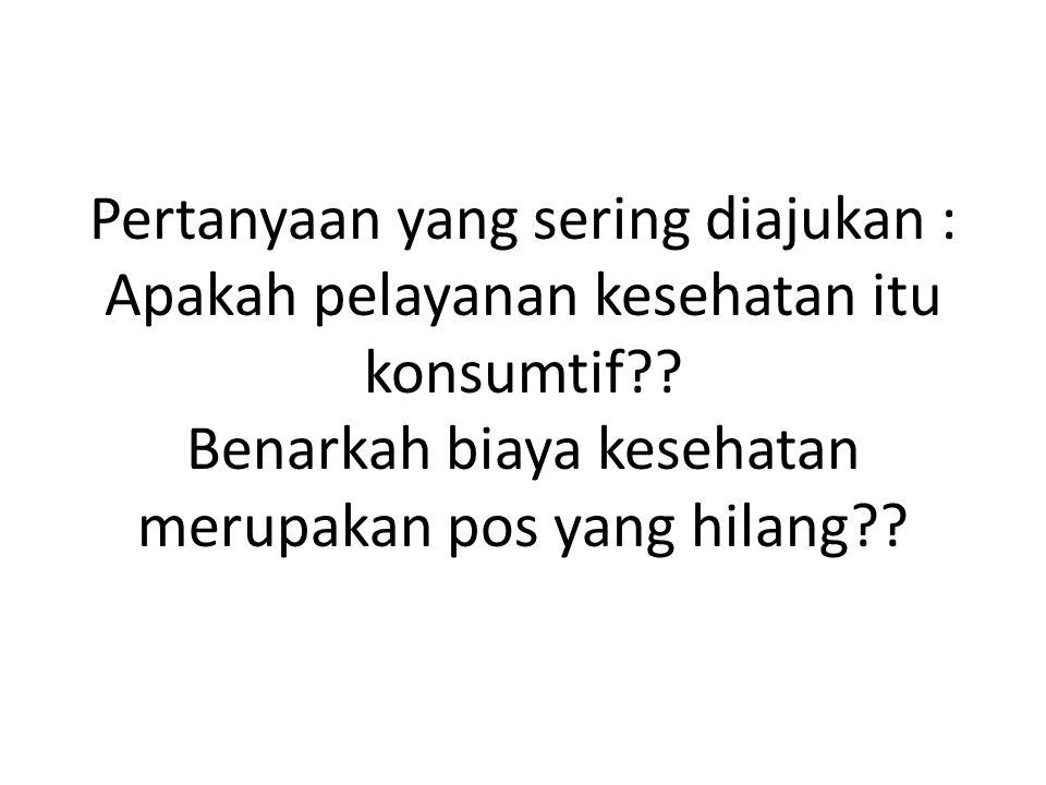 Pertanyaan?.Sekarang bagaimana di Indonesia.