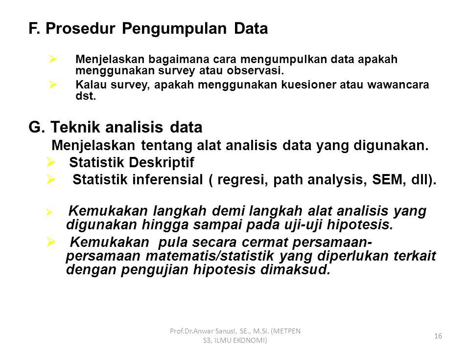 D. Instrumen Penelitian  Menjelaskan tentang instrumen (alat pengumpul data/ kuesioner ) yang digunakan.  bagaimana menentukan instrumen  bagaimana