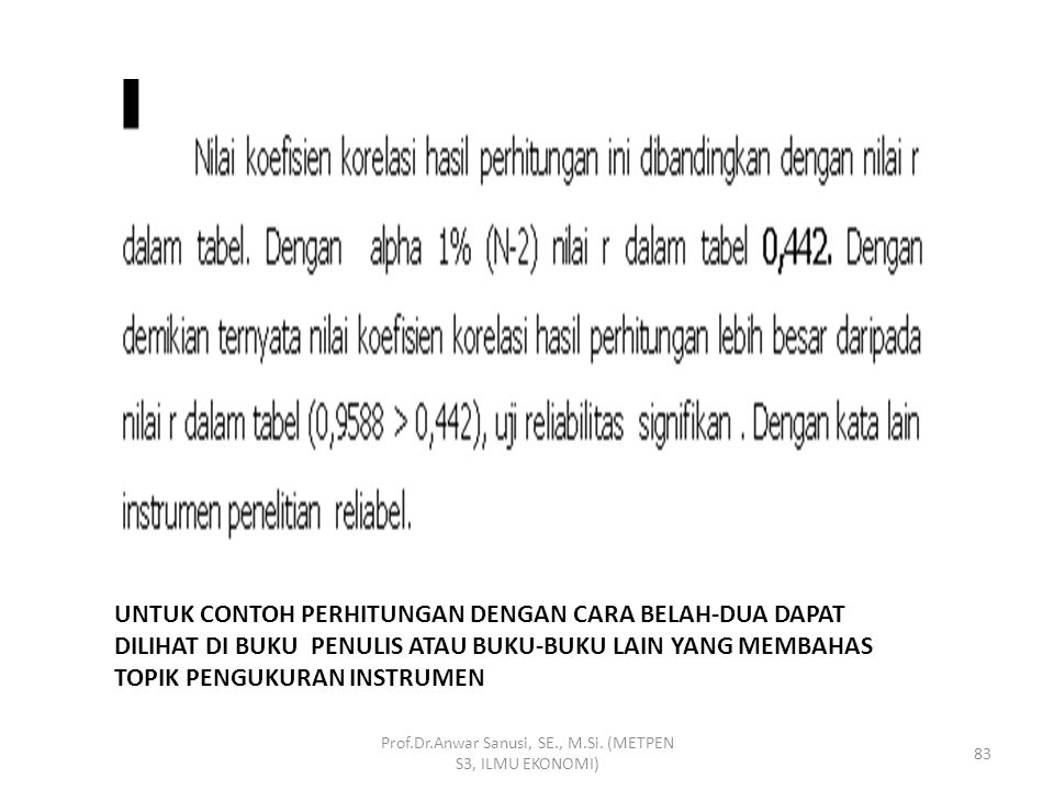 Lanjutan : Prof.Dr.Anwar Sanusi, SE., M.Si. (METPEN S3, ILMU EKONOMI) 82