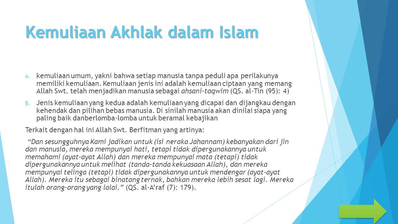 Kemuliaan Akhlak dalam Islam A.