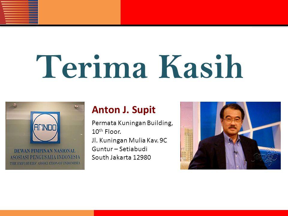 Terima Kasih Anton J. Supit Permata Kuningan Building, 10 th Floor. Jl. Kuningan Mulia Kav. 9C Guntur – Setiabudi South Jakarta 12980