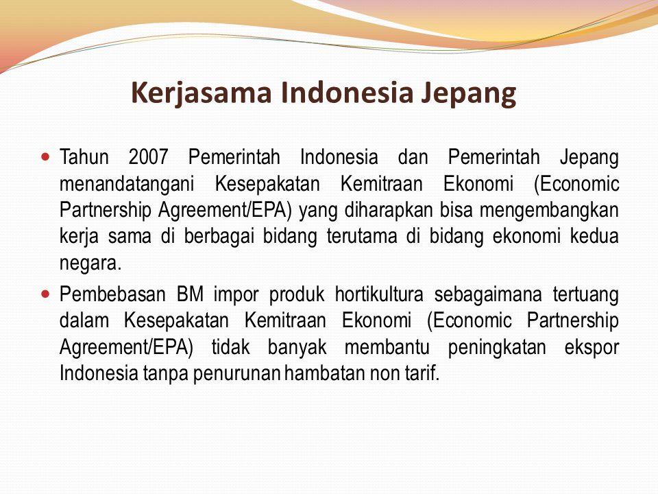 Kerjasama Indonesia Jepang Tahun 2007 Pemerintah Indonesia dan Pemerintah Jepang menandatangani Kesepakatan Kemitraan Ekonomi (Economic Partnership Ag
