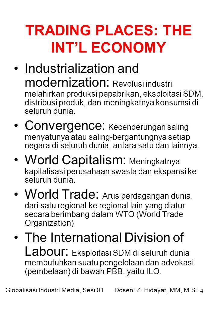 4 Industrialization and modernization: Revolusi industri melahirkan produksi pepabrikan, eksploitasi SDM, distribusi produk, dan meningkatnya konsumsi di seluruh dunia.