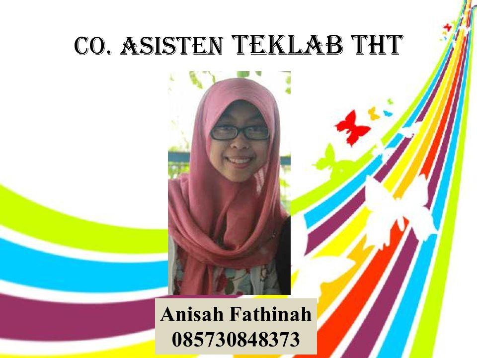 CO. Asisten teklab tht Anisah Fathinah 085730848373