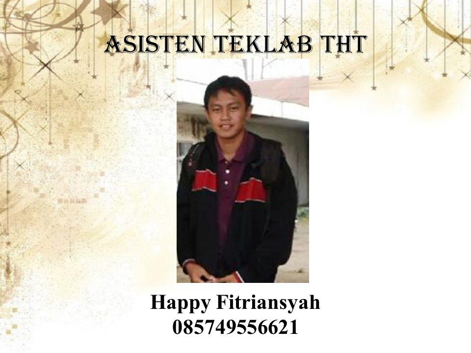 Asisten teklab tht Happy Fitriansyah 085749556621