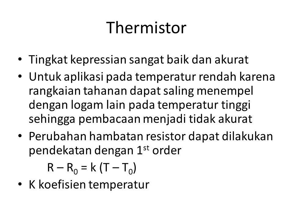 Thermistor Tingkat kepressian sangat baik dan akurat Untuk aplikasi pada temperatur rendah karena rangkaian tahanan dapat saling menempel dengan logam