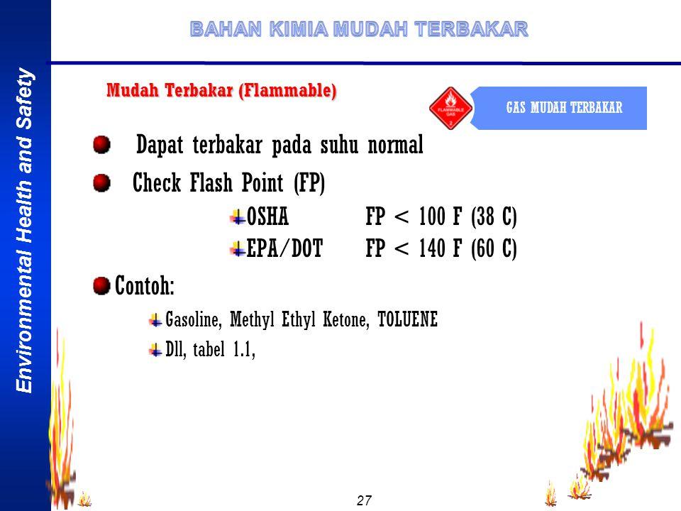 Environmental Health and Safety 26 Tabel-1.1.SIFAT FISIKA BAHAN KIMIA