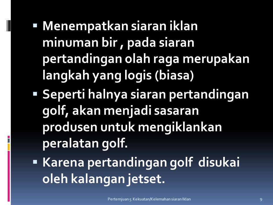 Kuis Bagaimana dengan siaran program olah raga di Indonesia, produsen apa yang dominan menjadi sponsor .