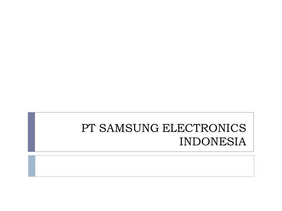 PT SAMSUNG ELECTRONICS INDONESIA