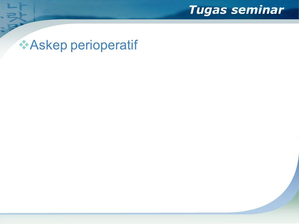 Tugas seminar  Askep perioperatif